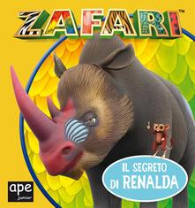 Fondazionesergioperlamusica.it Il segreto di Renalda. Zafari. Ediz. a colori Image