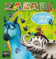Festivalshakespeare.it La cavallina Lulu. Zafari. Ediz. a colori Image