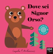 Dove sei signor orso? Ediz. a colori.pdf