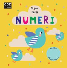 Mercatinidinataletorino.it Numeri. Super baby. Ediz. a colori Image
