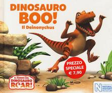 Camfeed.it Dinosauro Boo! Il Deinonychus. Il mondo del Dinosauro Roar! Ediz. a colori Image
