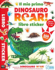 Squillogame.it Il mio primo Dinosauro Roar! Libro sticker. Ediz. a colori Image