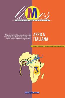 Limes. Rivista italiana di geopolitica (2017). Vol. 11 - Limes - ebook