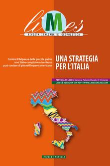 Una Limes. Rivista italiana di geopolitica (2019). Vol. 2 - Limes - ebook