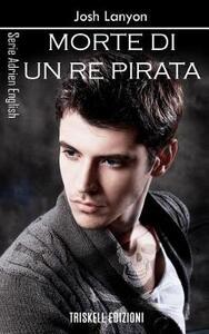 Morte di un re pirata. Adrien English