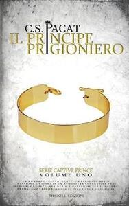 Il principe prigioniero. Vol. 1