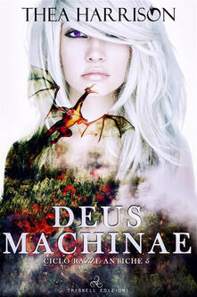 Deus Machinae - Thea Harrison,Laura Di Berardino - ebook