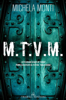 M.T.V.M - Michela Monti - ebook