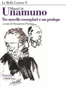 Tre novelle esemplari e un prologo - Miguel de Unamuno - copertina