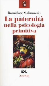La paternità nella psicologia primitiva