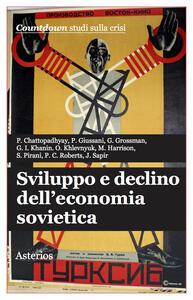 Sviluppo e declino dell'economia sovietica