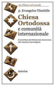 Chiesa ortodossa e comunità internazionale