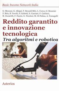 Reddito garantito e innovazione tecnologica. Tra algoritmi e robotica - copertina