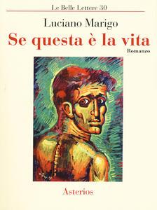 Se questa è la vita - Luciano Marigo - copertina