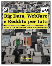 Big data, webfare e reddito per tutti. Siamo in rete, produciamo valore, vogliamo reddito - Giuseppe Allegri - copertina