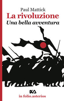 Capturtokyoedition.it La rivoluzione. Una bella avventura Image