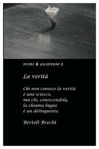 Cartoleria Diario 2022, Bertolt Brecht. La verità Asterios