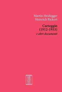 Carteggio (1912-1933) e altri documenti