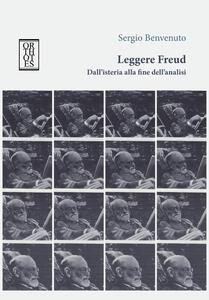 Leggere Freud. Dall'isteria alla fine dell'analisi