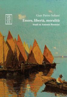 Listadelpopolo.it Essere, libertà, moralità. Studi su Antonio Rosmini Image