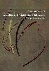 Libro Analiticità e principi primi del sapere. Una questione scolastica Francesco Saccardi