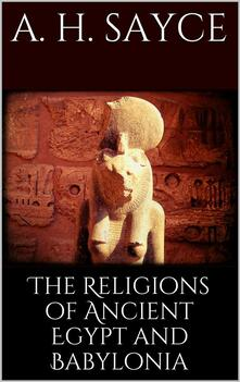 Thereligions of Ancient Egypt and Babylonia