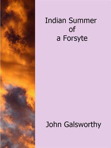 Indian Summer of a Forsyte