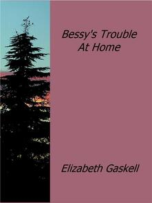 Bessy's Trouble At Home