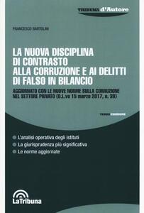 La nuova disciplina di contrasto alla corruzione e i delitti di falso in bilancio
