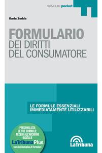 Formulario dei diritti del consumatore. Con Contenuto digitale per download e accesso on line
