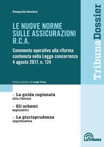 Le nuove norme sulle assicurazioni R.C.A.
