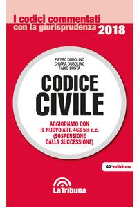 Codice civile. Aggiornato con il nuovo Art. 463 bis c.c. (sospensione della successione)