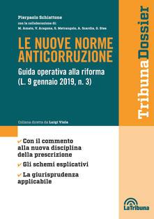 Osteriacasadimare.it Le nuove norme anticorruzione. Guida operativa alla riforma (L. 9 gennaio 2019, n.3) Image