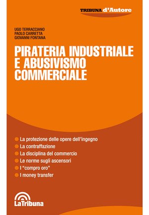 Pirateria industriale e abusivismo commerciale