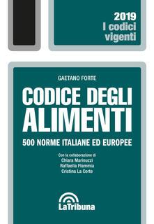 Antondemarirreguera.es Codice degli alimenti. 500 norme italiane ed europee Image