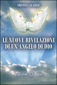 Le nuove rivelazioni di un angelo di Dio