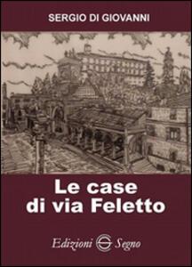 Le case di via Feletto