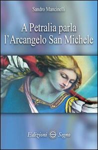 A Petralia parla l'Arcangelo San Michele
