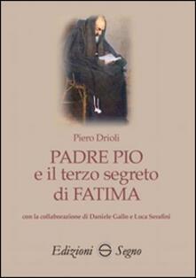 Padre Pio e il terzo segreto di Fatima.pdf