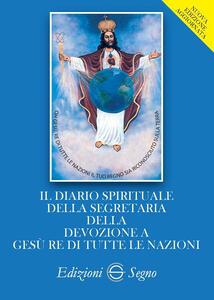 Il diario spirituale della segretaria della devozione a Gesù re di tutte le nazioni