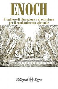 Preghiere di liberazione e di esorcismo per il combattimento spirituale