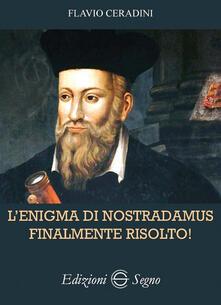 L enigma di Nostradamus finalmente risolto!.pdf