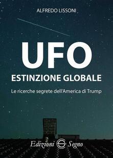 Daddyswing.es UFO. Estinzione globale. Le ricerche segrete dell'America di Trump Image