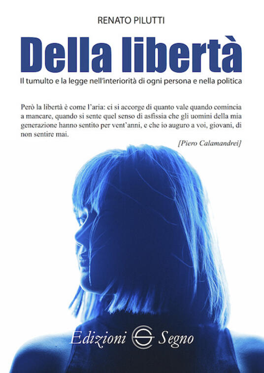 Della libertà - Renato Pilutti - copertina
