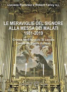 Parcoarenas.it Le meraviglie del Signore alla messa dei malati 1981-2019 Image