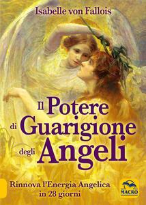 Il potere di guarigione degli angeli