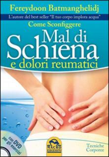 Come sconfiggere mal di schiena e dolori reumatici.pdf