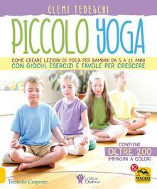 Squillogame.it Piccolo yoga. Come creare lezioni di yoga per bambini da 5 a 11 anni con giochi, esercizi e favole per crescere Image