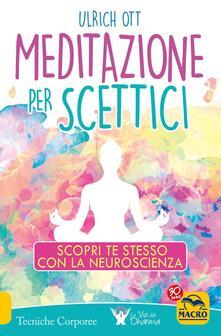 Antondemarirreguera.es Meditazione per scettici. Scopri te stesso con la neuroscienza Image
