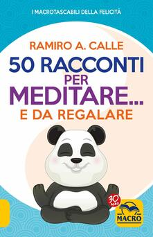 Milanospringparade.it 50 racconti per meditare... e da regalare Image